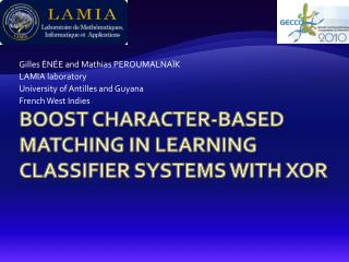 Boost Character-Based Matching in Learning Classifier Systems with  Xor