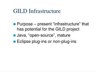 GILD Infrastructure