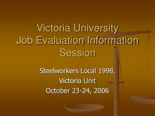 Victoria University Job Evaluation Information Session
