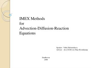 IMEX Methods  for Advection-Diffusion-Reaction  Equations
