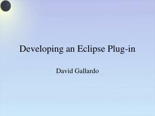 Developing an Eclipse Plug-in