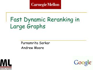 Fast Dynamic Reranking in Large Graphs
