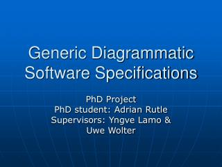 Generic Diagrammatic Software Specifications