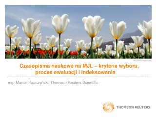 Czasopisma naukowe na MJL – kryteria wyboru,   proces ewaluacji i indeksowania
