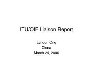 ITU/OIF Liaison Report