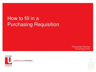 How to fill in a Purchasing Requisition