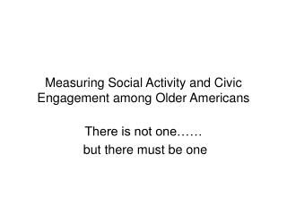 Measuring Social Activity and Civic Engagement among Older Americans