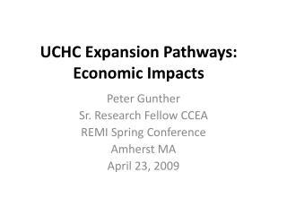 UCHC Expansion Pathways: Economic Impacts
