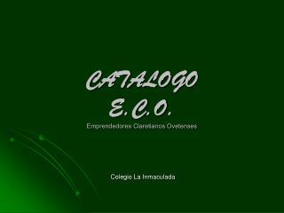 CATALOGO  E.C.O. Emprendedores Claretianos Ovetenses