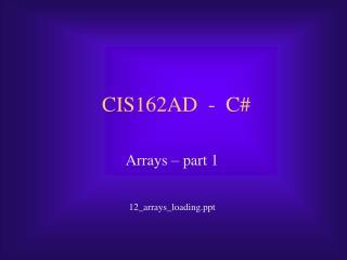 CIS162AD  -  C