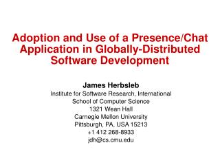 Adoption and Use of a Presence/Chat Application in Globally-Distributed  Software Development