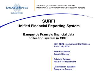 SURFI Unified FInancial Reporting System Banque de France's financial data