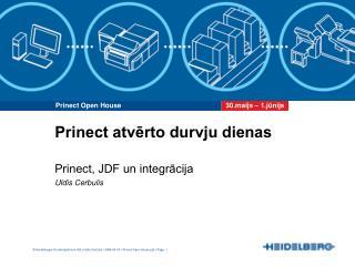 Prinect, JDF un integrācija Uldis Cerbulis