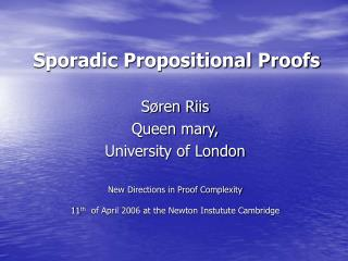 Sporadic Propositional Proofs