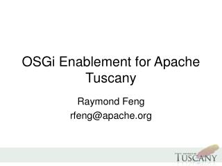 OSGi Enablement for Apache Tuscany