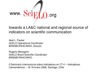 towards a LA&C national and regional source of indicators on scientific communication