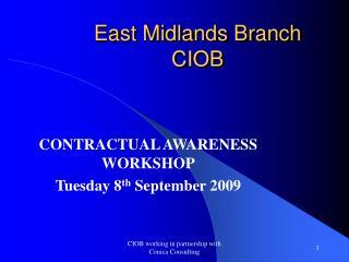 East Midlands Branch  CIOB