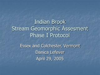 Indian Brook Stream Geomorphic Assesment Phase I Protocol