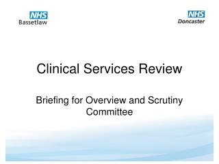 Clinical Services Review