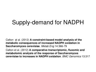 Supply-demand for NADPH