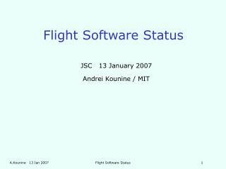 Flight Software Status