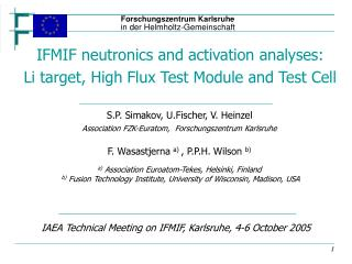 IAEA Technical Meeting on IFMIF, Karlsruhe, 4-6 October 2005