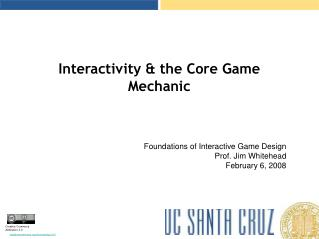 Interactivity & the Core Game Mechanic
