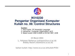 IKI10230 Pengantar Organisasi Komputer Kuliah no. 06: Control Structures