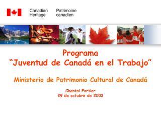 El patrimonio en Canadá