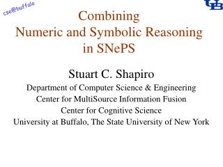 Combining Numeric and Symbolic Reasoning in SNePS