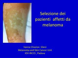 Selezione dei pazienti  affetti da melanoma