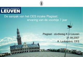 De aanpak van het CES inzake Plagiaat:  ervaring van de voorbije 7 jaar
