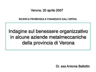 Indagine sul benessere organizzativo in alcune aziende metalmeccaniche della provincia di Verona