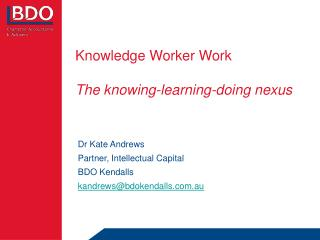 Knowledge Worker Work   The knowing-learning-doing nexus