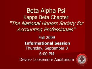 "Beta Alpha Psi Kappa Beta Chapter ""The National  Honors  Society for Accounting Professionals"""