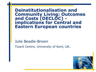 Julie Beadle-Brown Tizard Centre, University of Kent, UK .