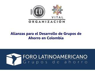 Alianzas para el Desarrollo de Grupos de Ahorro en Colombia