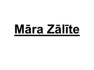 Māra Zālīte (1952.18.02.Krasnojarskā)