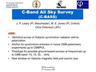 C-Band All Sky Survey (C-BASS)
