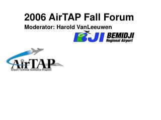 2006 AirTAP Fall Forum