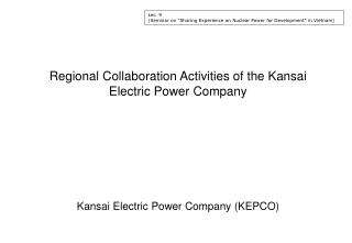 Regional Collaboration Activities of the Kansai Electric Power Company