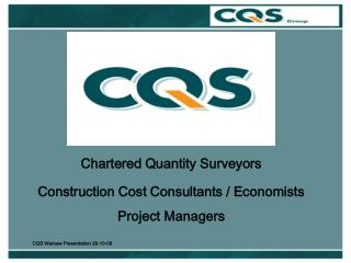 Chartered Quantity Surveyors Construction Cost Consultants / Economists Project Managers