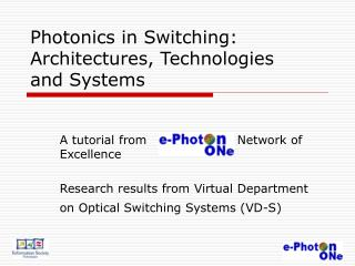 Photonics in Switching: Architectures, Technologies  and Systems