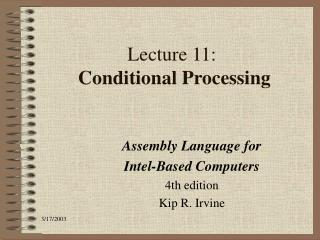 Lecture 11:  Conditional Processing