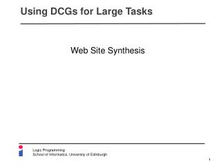 Using DCGs for Large Tasks