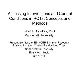 Assessing Interventions and Control Conditions in RCTs: Concepts and Methods