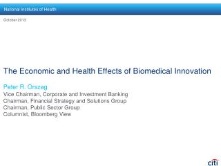 The Economic and Health Effects of Biomedical Innovation