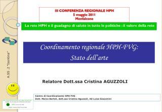 III CONFERENZA REGIONALE HPH 5 maggio 2011 Monfalcone