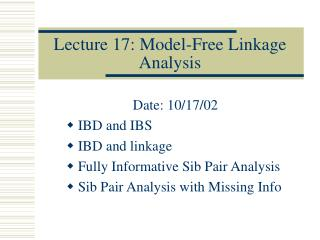 Lecture 17: Model-Free Linkage Analysis