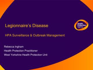 Legionnaire's Disease HPA Surveillance & Outbreak Management